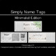 Name Tags - EDITABLE - Minimalist Edition - CUSTOMIZABLE - DIFFERENTIATE