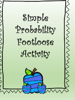 Algebra I Simple Probability Footloose Activity