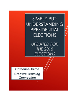 Simply Put: Understanding Presidential Elections (Updated