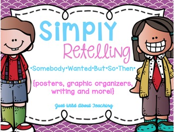 Simply Retelling {somebody-wanted-but-so-then}