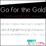 Font: Go for the Gold Font License for Personal & Commercial Use