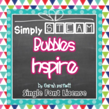 Simply STEAM Bubbles Inspire Font License for Personal & Commercial Use