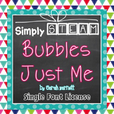 Simply STEAM Bubbles Just Me Font License for Personal & Commercial Use
