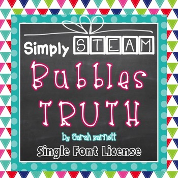 Simply STEAM Bubbles Truth Font License for Personal & Commercial Use