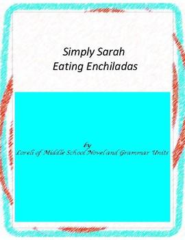 Simply Sarah Eating Enchiladas Novel Unit with Literary an