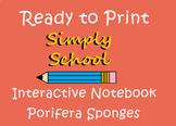 **INTERACTIVE NOTEBOOK**  Porifera Sponges- w/teacher key no prep