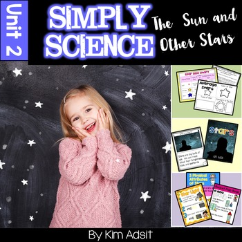 Simply Science - The Sun and Other Stars by Kim Adsit