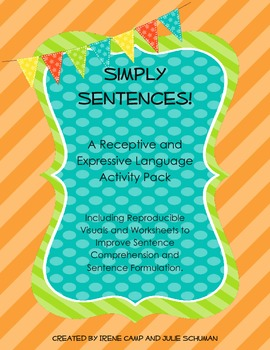 Simply Sentences--To Improve Sentence Comprehension and Se