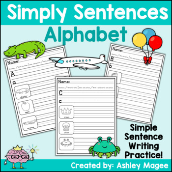 Simply Sentences - Alphabet - No Prep Letter and Sentence Writing Practice