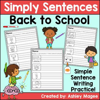 Simply Sentences - Back to School - No Prep Writing Practice