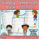 Simply Sentences - Back to School - No Prep Writing Practice