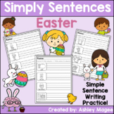 Simply Sentences - Easter - No Prep Writing Practice