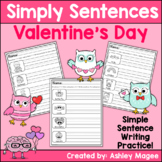 Simply Sentences - Valentine's Day - No Prep Writing Practice