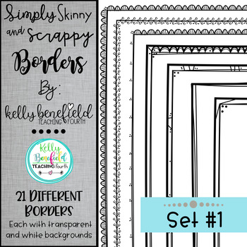 Simply Skinny and Scrappy Borders Set #1 by Kelly Benefield
