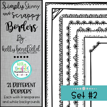 Simply Skinny & Scrappy Borders Set #2 by Kelly Benefield