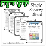 Simply Sensory Slime!  The 3 Ingredient Slime Recipe Activity Worksheet Packet