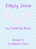 Simply Snow 2nd Grade Common Core Standards Reading and Math
