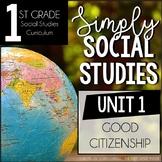 Simply Social Studies First Grade - Unit 1 Good Citizenship