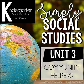 Simply Social Studies Kindergarten - Unit 3 Community Helpers