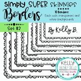 Simply Super Skinny Borders Set #2 by Kelly B