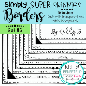 Simply Super Skinny Borders Set #3 by Kelly B