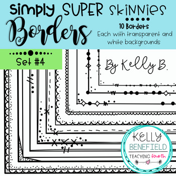 Simply Super Skinny Borders Set #4 by Kelly B