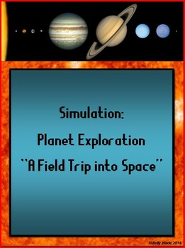 Simulation - Planet Exploration - A Field Trip into Space