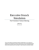 Simulation for the Executive Branch or the President's Cabinet