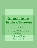 Simulations In The Classroom: A Trip To Town
