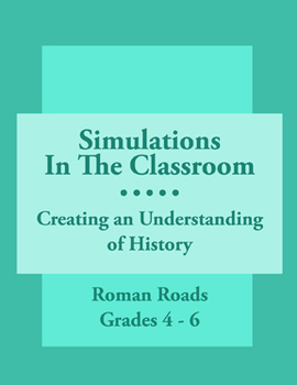 Simulations In The Classroom: Roman Roads