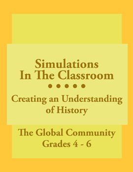 Simulations In The Classroom: The Global Community