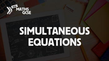 Simultaneous Equations - Complete Lesson