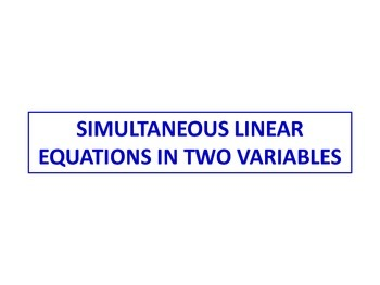 Simultaneous Equations in Two Variables - Solution & Application