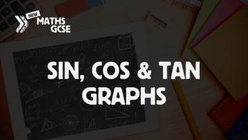 Sin, Cos & Tan Graphs - Complete Lesson