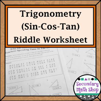 Right Triangles - Sin Cos Tan (Soh Cah Toa) Trig. Riddle Practice Worksheet
