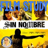 Sin Nombre Film Study Packet (upper levels)