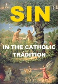 Sin in the Catholic Tradition