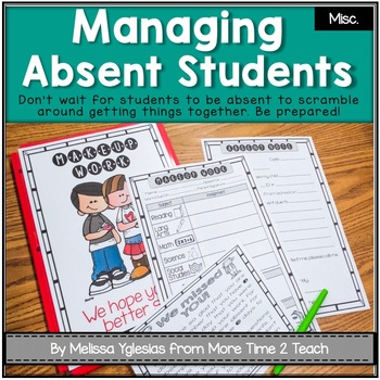 Since You've Been Gone {Preparing for student Absences/ Ma