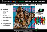Sine & Cosine Law Collaborative Mosaic, Paper AND Google (