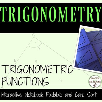Trigonometric Functions Notes Practice and Card Sort Activ