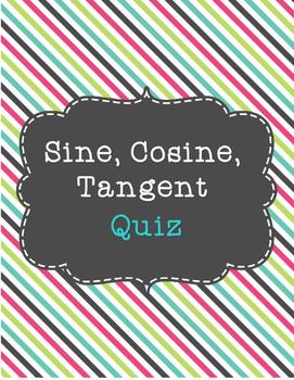 Sine, Cosine, and Tangent Quiz