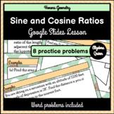 Sine and Cosine Ratios Google Slides Lesson Trigonometric Ratios