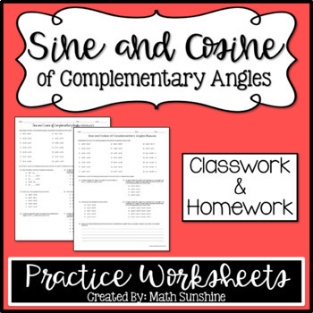 Sine and Cosine of Complementary Angles Practice Worksheets (Classwork and HW)