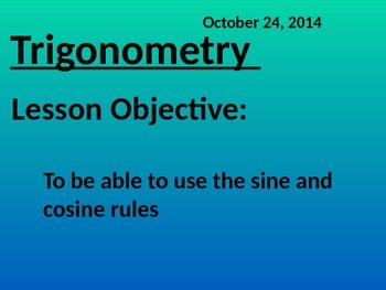Sine rule and Cosine rule - Common Core Math 2