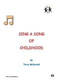 Sing A Song of Childhood