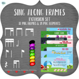 Sing Along Frames – Extension (127 PNGs for Online Music)