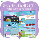 Sing Along Frames – Vol. 1 (91 PNGs for Online Music)