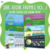 Sing Along Frames – Vol. 2 (86 PNGs for Online Music)