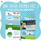 Sing Along Frames – Vol. 3 (90 PNGs for Online Music)