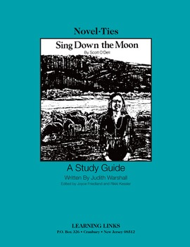 Sing Down the Moon - Novel-Ties Study Guide